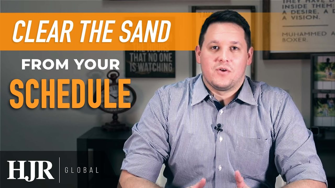Clearing The Sand From Your Schedule